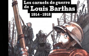 BD – Les carnets de guerre de Louis Barthas 1914-1918