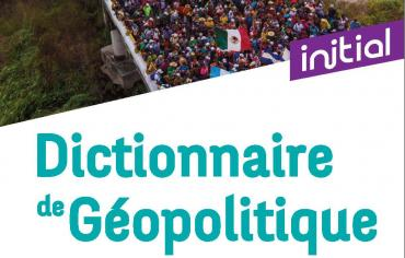 Livre – Dictionnaire de géopolitique