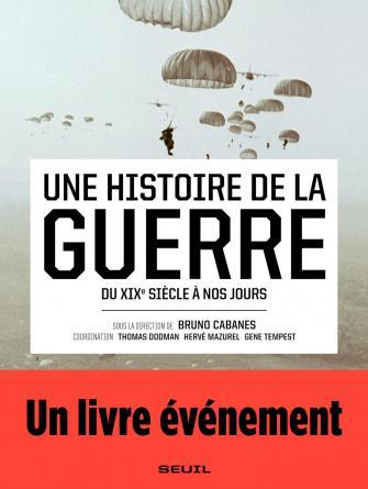 Livre – Une histoire de la guerre, du XIXe siècle à nos jours
