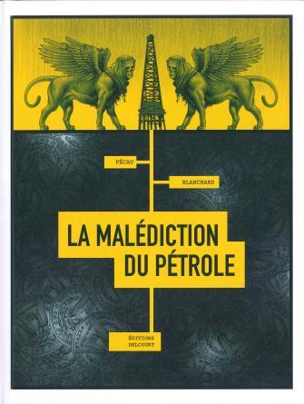 BD - La Malédiction du pétrole