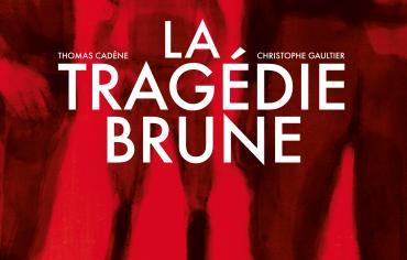 BD – La Tragédie brune
